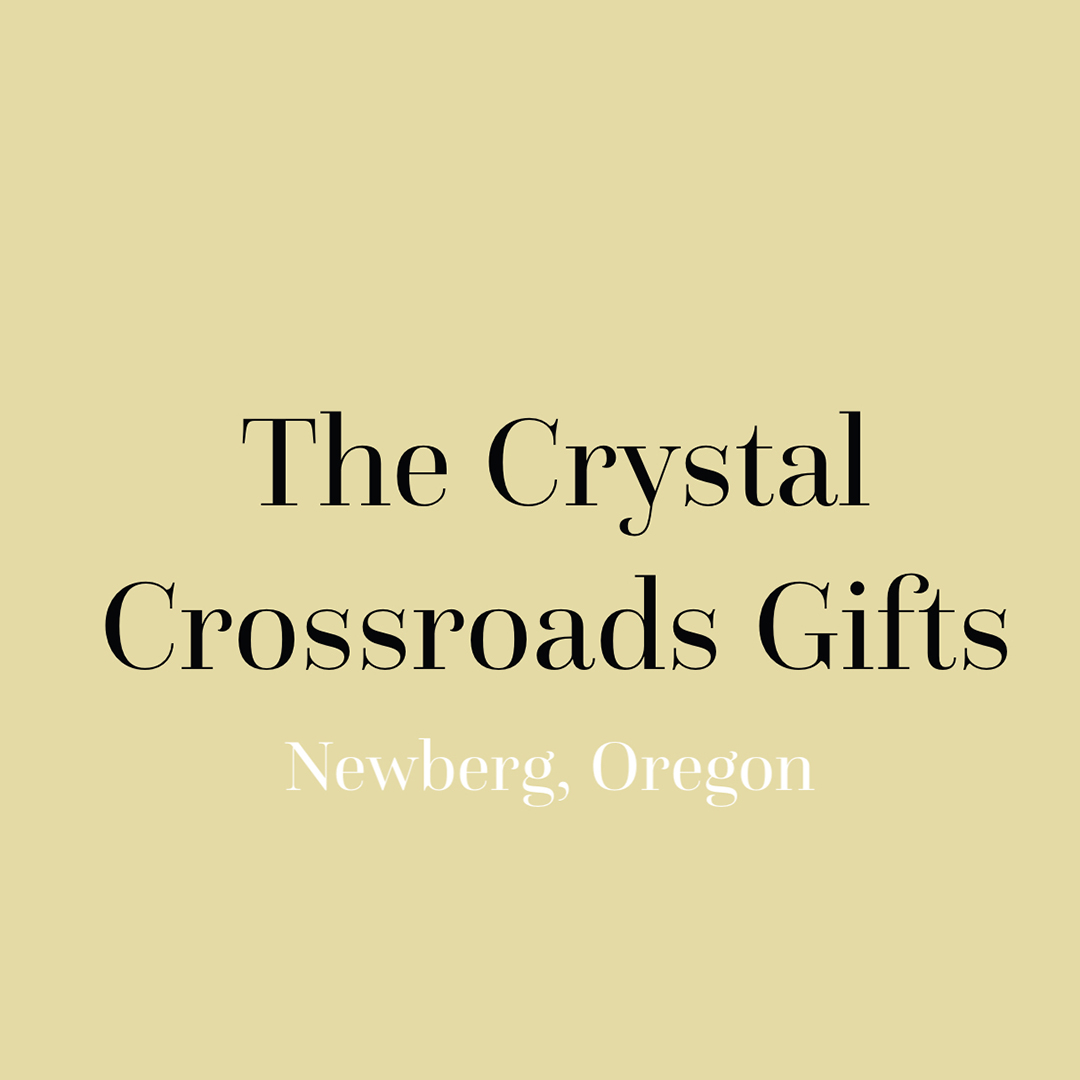 The Crystal Crossroads Newberg Oregon